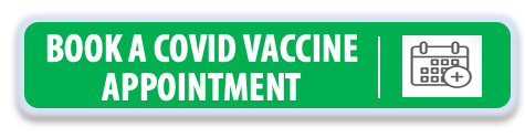 Click Here to Book a COVID Vaccine Appointment